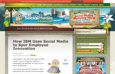 http://www.socialmediaexaminer.com/how-ibm-uses-social-media-to-spur-employee-innovation/