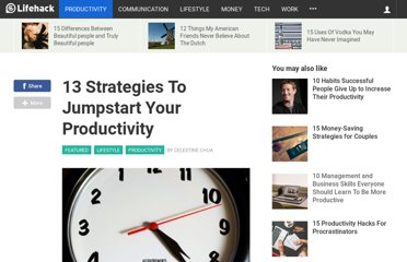 http://www.lifehack.org/articles/productivity/13-strategies-to-jumpstart-your-productivity.html