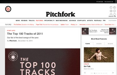 http://pitchfork.com/features/staff-lists/8726-the-top-100-tracks-of-2011/