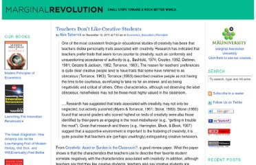 http://marginalrevolution.com/marginalrevolution/2011/12/teachers-dont-like-creative-students.html