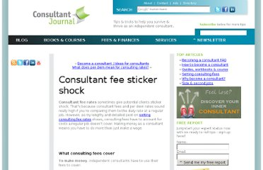 http://consultantjournal.com/blog/consultant-fee-sticker-shock