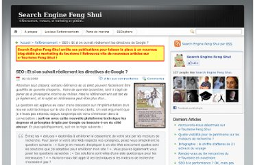 http://www.search-engine-feng-shui.com/2009/10/seo-et-si-on-suivait-reellement-les-directives-de-google/