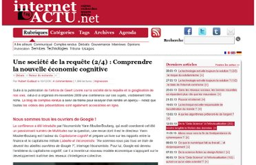 http://www.internetactu.net/2009/12/16/une-societe-de-la-requete-24-comprendre-la-nouvelle-economie-cognitive/#utm_source=feedburner&utm_medium=feed&utm_campaign=Feed%3A+internetactu%2FbcmJ+%28InternetActu.net%29