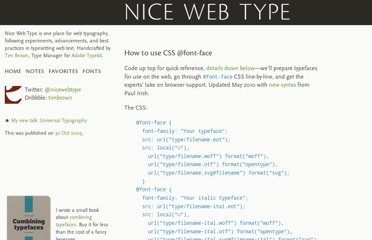 http://nicewebtype.com/notes/2009/10/30/how-to-use-css-font-face/
