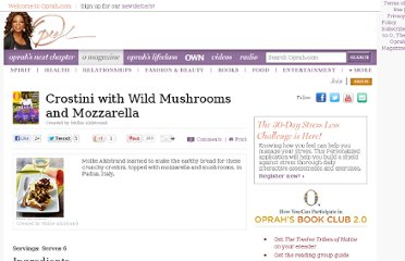 http://www.oprah.com/food/Crostini-with-Wild-Mushrooms-and-Mozzarella
