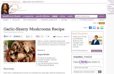 http://www.oprah.com/food/Garlic-Sherry-Mushroom-Recipe-Chef-Jason-McClure