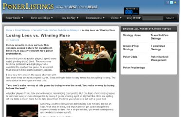 http://www.pokerlistings.com/strategy/losing-less-vs-winning-more