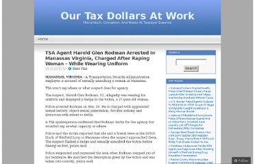 http://ourtaxdollarsatwork.wordpress.com/2011/11/21/tsa-agent-harold-glen-rodman-arrested-in-manassas-virginia-charged-after-raping-woman-while-wearing-uniform/