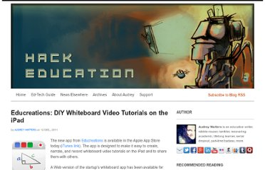 http://www.hackeducation.com/2011/12/12/educreations-diy-whiteboard-video-tutorials-on-the-ipad/