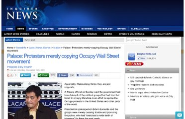 http://newsinfo.inquirer.net/109463/palace-protesters-merely-copying-occupy-wall-street-movement