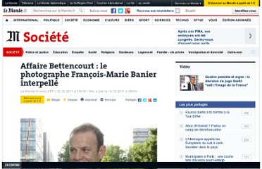 http://www.lemonde.fr/societe/article/2011/12/12/affaire-bettencourt-banier-et-d-orgeval-interpelles_1617572_3224.html