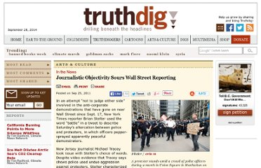 http://www.truthdig.com/arts_culture/item/journalistic_objectivity_sours_wall_street_reporting_201109251/