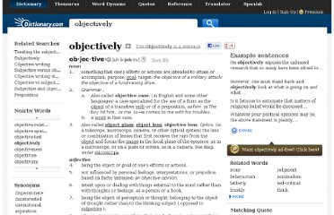 http://dictionary.reference.com/browse/objectively