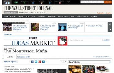 http://blogs.wsj.com/ideas-market/2011/04/05/the-montessori-mafia/#