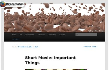 http://www.blendernation.com/2011/12/12/short-movie-important-things/