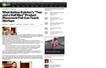 http://www.cbsnews.com/8301-505123_162-42750267/what-ashton-kutchers-two-and-a-half-men-product-placement-fail-can-teach-startups/