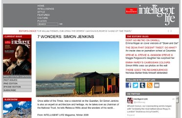 http://moreintelligentlife.com/story/7-wonders-simon-jenkins-talks-about-wonders-his-world