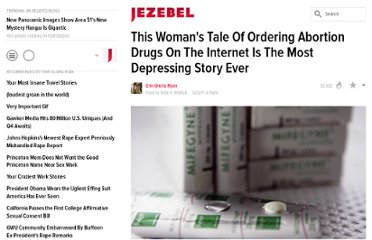 http://jezebel.com/5867368/pro+life-efforts-lead-to-depressing-attempt-to-obtain-abortion-pill-over-the-internet