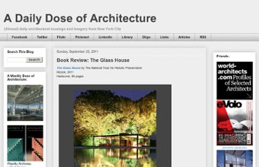 http://archidose.blogspot.com/2011/09/book-review-glass-house.html