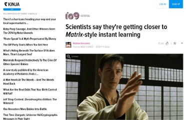 http://io9.com/5867113/scientists-say-theyre-paving-the-way-towards-matrix+style-learning--but-is-it-safe