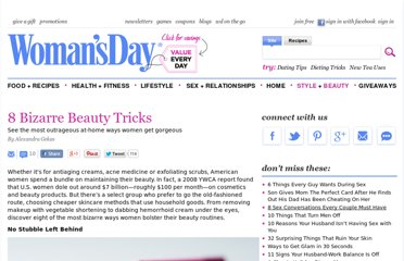 http://www.womansday.com/style-beauty/beauty-tips-products/8-bizarre-beauty-tricks-113032