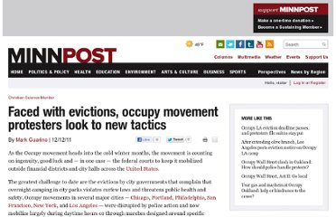 http://www.minnpost.com/worldcsm/2011/12/12/33748/faced_with_evictions_occupy_movement_protesters_look_to_new_tactics