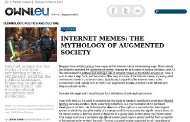 http://owni.eu/2011/12/13/internet-memes-the-mythology-of-augmented-society/