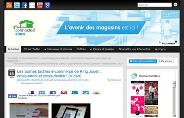 http://www.connected-store.com/les-bornes-tactiles-e-commerce-de-king-jouet-cross-canal-et-cross-device-video-3067