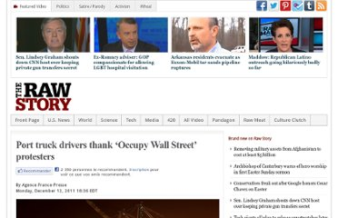 http://www.rawstory.com/rs/2011/12/12/port-truck-drivers-thank-occupy-wall-street-protesters/