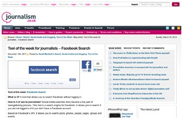 http://blogs.journalism.co.uk/2011/12/13/tool-of-the-week-for-journalists-facebook-search/