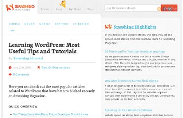http://www.smashingmagazine.com/learning-wordpress-useful-wordpress-tips-tutorials/