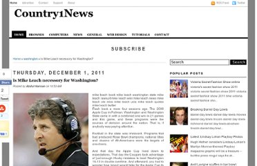 http://latestcountrynews.blogspot.com/2011/12/is-mike-leach-necessory-for-washington.html