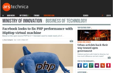 http://arstechnica.com/business/news/2011/12/facebook-looks-to-fix-php-performance-with-hiphop-virtual-machine.ars