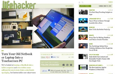 http://lifehacker.com/5867803/turn-your-old-netbook-or-laptop-into-a-touchscreen-pc