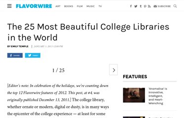 http://flavorwire.com/240819/the-25-most-beautiful-college-libraries-in-the-world