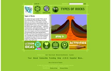 http://www.brainpop.com/science/earthsystem/typesofrocks/preview.weml