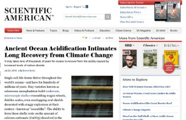 http://www.scientificamerican.com/article.cfm?id=ancient-ocean-acidification-intimates-long-recovery-from-climate-change