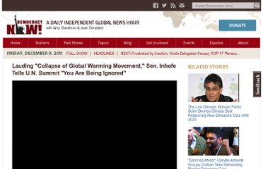 http://www.democracynow.org/2011/12/9/lauding_collapse_of_global_warming_movement