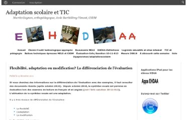 http://cybersavoir.csdm.qc.ca/adaptic/2011/12/13/flexibilite-adaptation-ou-modification-la-differenciation-de-levaluation/