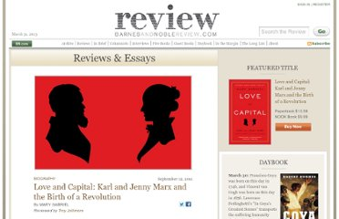 http://bnreview.barnesandnoble.com/t5/Reviews-Essays/Love-and-Capital-Karl-and-Jenny-Marx-and-the-Birth-of-a/ba-p/5655