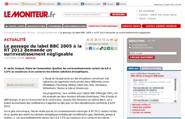 http://www.lemoniteur.fr/195-batiment/article/actualite/870071-le-passage-du-label-bbc-2005-a-la-rt-2012-demande-un-surinvestissement-negligeable