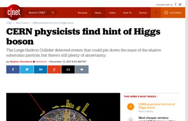 http://news.cnet.com/8301-30685_3-57342044-264/cern-physicists-find-hint-of-higgs-boson/