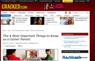 http://www.cracked.com/article_18819_the-4-most-important-things-to-know-as-gamer-parent_p2.html