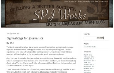http://blogs.spjnetwork.org/spjworks/2011/01/18/big-hashtags-for-journalists/