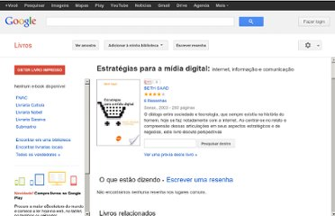 http://books.google.com.br/books/about/Estrat%C3%A9gias_para_a_m%C3%ADdia_digital.html?hl=pt-BR&id=qQoVcAdGo2sC#v=onepage&q=marketing%20digital&f=false