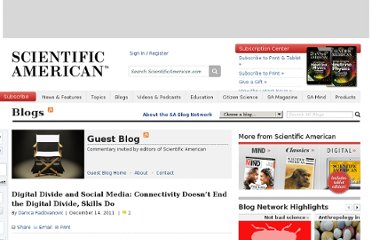 http://blogs.scientificamerican.com/guest-blog/2011/12/14/digital-divide-and-social-media-connectivity-doesnt-end-the-digital-divide-skills-do/