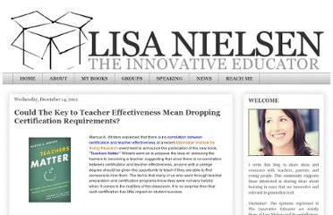http://theinnovativeeducator.blogspot.com/2011/12/could-dropping-certification.html#c6392682841431250790