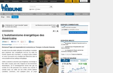 http://www.latribune.fr/opinions/tribunes/20111214trib000671188/l-isolationnisme-energetique-des-americains.html