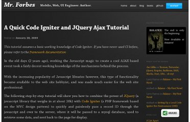 http://mrforbes.com/blog/2009/01/a-quick-code-igniter-and-jquery-ajax-tutorial/