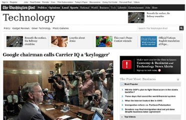 http://www.washingtonpost.com/business/technology/google-chairman-calls-carrier-iq-a-keylogger/2011/12/09/gIQAGOZ0hO_story.html